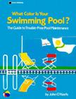 What Color is Your Swimming Pool? Cover Image
