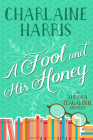 A Fool and His Honey: An Aurora Teagarden Mystery Cover Image