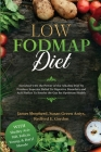 Low Fodmap Diet: Enriched with the Power of the Alkaline Diet To Produce Superior Relief To Digestive Disorders and Acid Reflux To Soot Cover Image