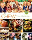 The Chew: A Year of Celebrations: Festive and Delicious Recipes for Every Occasion Cover Image