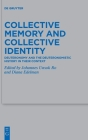 Collective Memory and Collective Identity: Deuteronomy and the Deuteronomistic History in Their Context Cover Image
