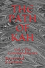 The Path of Kah: Vol. 1 The Commandments Cover Image