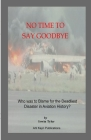 No Time to Say Goodbye: Who was to Blame for the Deadliest Disaster in Aviation History Cover Image
