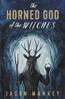 The Horned God of the Witches Cover Image