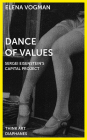 Dance of Values: Sergei Eisenstein's Capital Project (Think Art) Cover Image