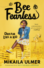 Bee Fearless: Dream Like a Kid Cover Image