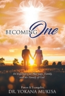 Becoming One: An Expository on Marriage, Family, and the Family of God Cover Image