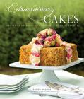 Extraordinary Cakes: Recipes for Bold and Sophisticated Desserts Cover Image