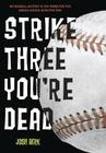 Strike Three, You're Dead Cover Image