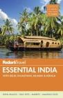 Fodor's Essential India: With Delhi, Rajasthan, Mumbai & Kerala (Full-Color Travel Guide #3) Cover Image