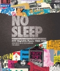 No Sleep: NYC Nightlife Flyers 1988-1999 Cover Image