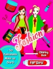 Fashion Coloring book for Girls + 50 Fashionable Word Search Puzzles: Catwalk Hot Trends Beautiful Pages Original Design Easy Coloring Fun Complex Cover Image