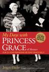 My Days with Princess Grace of Monaco Cover Image