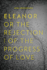 Eleanor, Or, the Rejection of the Progress of Love Cover Image