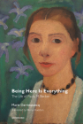 Being Here Is Everything: The Life of Paula Modersohn-Becker (Semiotext(e) / Native Agents) Cover Image