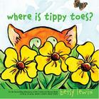 Where Is Tippy Toes? Cover Image
