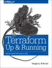 Terraform: Up and Running: Writing Infrastructure as Code Cover Image