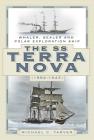 The SS Terra Nova (1884-1943): Whaler, Sealer and Polar Exploration Ship Cover Image