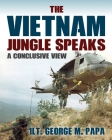 The Vietnam Jungle Speaks: A Conclusive View Cover Image