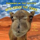 Running in the Desert with Chuck the Camel Cover Image