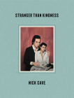 Stranger Than Kindness Cover Image