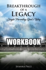 Breakthrough of a Legacy: Single Parenting God's Way - Workbook Cover Image