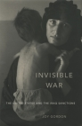 Invisible War: The United States and the Iraq Sanctions Cover Image