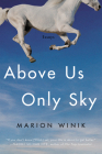 Above Us Only Sky: Essays Cover Image