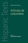 Artículos de Costumbres: By Mariano José de Larra (Hispanic Texts) Cover Image