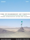 The Punishment of Virtue: Inside Afghanistan After the Taliban Cover Image