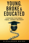 Young, Broke, and Educated Cover Image
