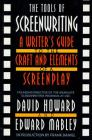 The Tools of Screenwriting: A Writer's Guide to the Craft and Elements of a Screenplay Cover Image