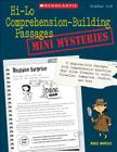 Hi-Lo Comprehension-Building Passages: Mini-Mysteries: 15 Reproducible Passages with Comprehension Questions That Guide Students to Infer, Visualize, Cover Image