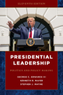 Presidential Leadership: Politics and Policy Making Cover Image