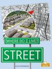 Street (Where Do I Live?) Cover Image