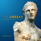 The Greeks: Agamemnon to Alexander the Great (Souvenir Catalogue Series) Cover Image