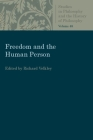 Freedom and the Human Person (Studies in Philosophy & the History of Philosophy) Cover Image
