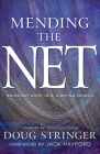 Mending the Net: Bringing Hope in a Hurting World Cover Image