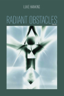 Radiant Obstacles: Poems Cover Image