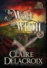 The Wolf and the Witch (Blood Brothers #1) Cover Image