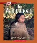 The Wampanoag (A True Book: American Indians) Cover Image