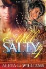 Still Salty: A Ghetto Soap Opera Cover Image