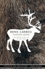 Being Caribou: Five Months on Foot with an Arctic Herd (World as Home) Cover Image