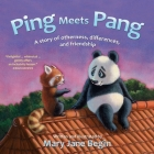 Ping Meets Pang: A story of otherness, differences, and friendship Cover Image