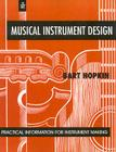 Musical Instrument Design: Practical Information for Instrument Making Cover Image