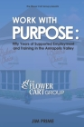 Work With Purpose: Fifty Years of Supported Employment and Training in the Annapolis Valley Cover Image