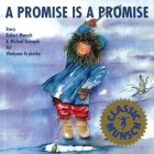 A Promise Is a Promise (Munsch for Kids) Cover Image
