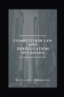 Competition Law and Deregulation in Canada Cover Image