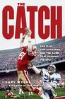The Catch: One Play, Two Dynasties, and the Game That Changed the NFL Cover Image
