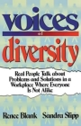 Voices of Diversity: Real People Talk about Problems and Solutions in a Workplace Where Everyone Is Not Alike Cover Image